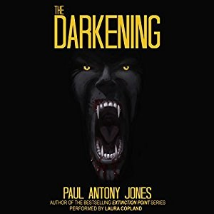 The Darkening by Paul Antony Jones