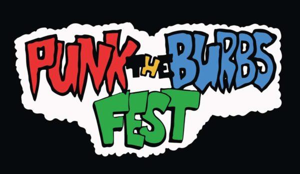 Punk the Burbs Fest