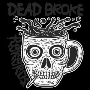 Dead Broke Rekerds