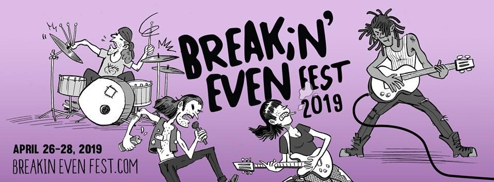 Breakin Even Fest
