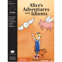 """Alices Adventures with Idioms"" Musical Play by Bad Wolf Press"