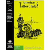 """America%27s Tallest Tales"" Musical Play"