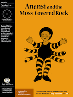 Musical Play: Anansi and the Moss-Covered Rock language arts resource, language arts activity, folk tale resource, language arts resources for elementary school, folk tale play for elementary school, folk tale skits, language arts readers theater, West Africa, West African folk tales, Anansi, folk tales