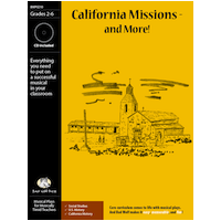 """California Missions -- and More!"" Musical Play"