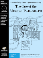 """The Case of the Missing Paragraph"" Musical Play"