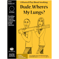 """Dude, Where%27s My Lungs?"" Musical Play"
