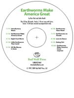 """Earthworms Make America Great"" Audio Recording"