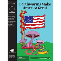 """Earthworms Make America Great"" Musical Play by Bad Wolf Press"
