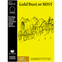 """Gold Dust or Bust"" Musical Play by Bad Wolf Press"