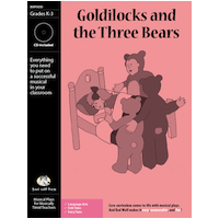 """Goldilocks and the Three Bears"" Musical Play by Bad Wolf Press"
