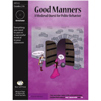 """Good Manners: A Medieval Quest for Polite Behavior"" by Bad Wolf Press"