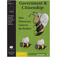 """Government & Citizenship: How Democracy Came to the Beehive"" Musical Play by Bad Wolf Press"