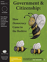 Government & Citizenship: How Democracy Came to the Beehive