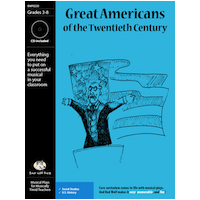 """Great Americans of the 20th Century"" Musical Play by Bad Wolf Press"