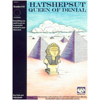 """Hatshepsut, Queen of Denial"" Musical Play by Bad Wolf Press"