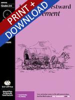 """Incredible Westward Movement"" Musical Play"