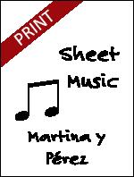 Sheet Music: Martina y Pérez (Printed) - MART-MU-PRI