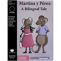 """Martina y Perez: A Bilingual Tale"" Musical Play"