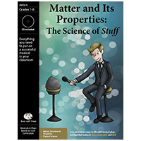 """Matter and Its Properties: The Science of Stuff"" Musical Play by Bad Wolf Press"