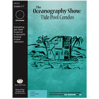 """The Oceanography Show: Tide Pool Condos"" Musical Play"