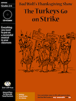 """""""The Turkeys Go on Strike"""" Musical Play"""