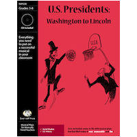 """U.S. Presidents: Washington to Lincoln"" Musical Play"