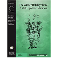 """The Winter Holiday Show"" Musical Play by Bad Wolf Press"