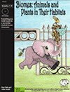 """Biomes: Animals and Plants in Their Habitats"" by Bad Wolf Press"