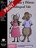 """Martina y P̩rez: A Bilingual Tale"" Musical Play"