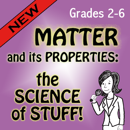 New Musical! Matter and Its Properties: The Science of Stuff