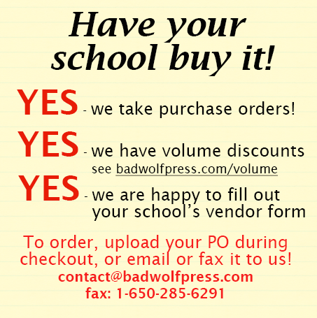 Have your school buy it! We accept purchase orders, offer volume discounts, and are happy to fill out your school