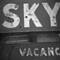 Sky - Vacancy