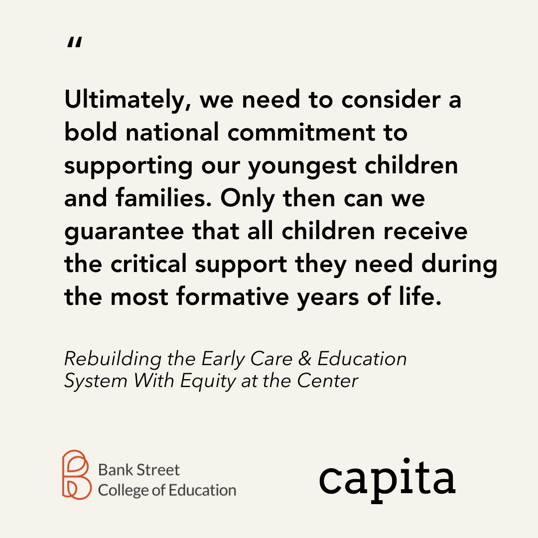 Quote from Rebuilding the Early Care & Education System With Equity at the Center