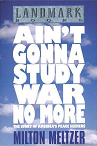 Ain't Gonna Study War No More