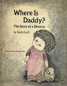 Where Is Daddy? The Story of a Divorce