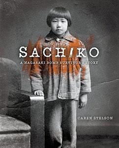 Sachiko: A Nagasaki bomb survivor story