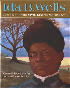 Ida B. Wells: Mother of the civil rights movement