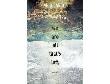 We Are All That's Left Book