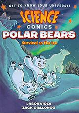 Polar Bears: Science Comic