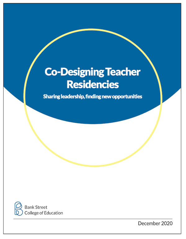 Co-Designing Teacher Residencies: Sharing Leadership, Finding New Opportunities