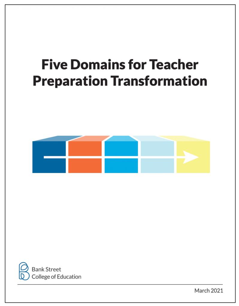 Five Domains for Teacher Preparation Transformation