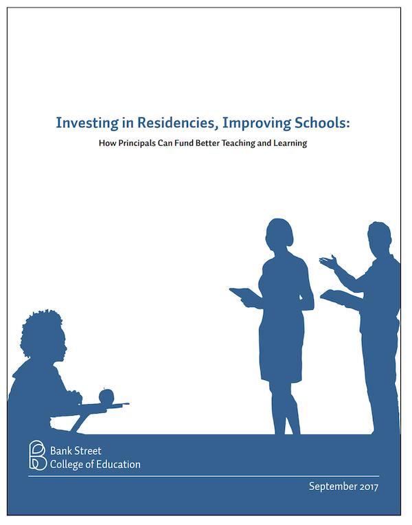 Investing in Residencies, Improving Schools