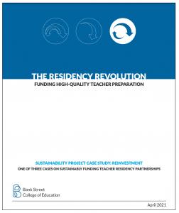 The Residency Revolution: Funding High-Quality Teacher Preparation
