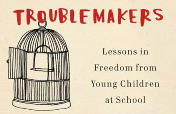Troublemakers book by Carla Shalaby