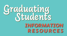 Graduating Student Information Resources