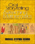 Oral storytelling and teaching mathematics : pedagogical and multicultural perspectives