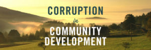 preventing corruption, issues in community development, advice on corruption, dealing with corruption, corruption in community development