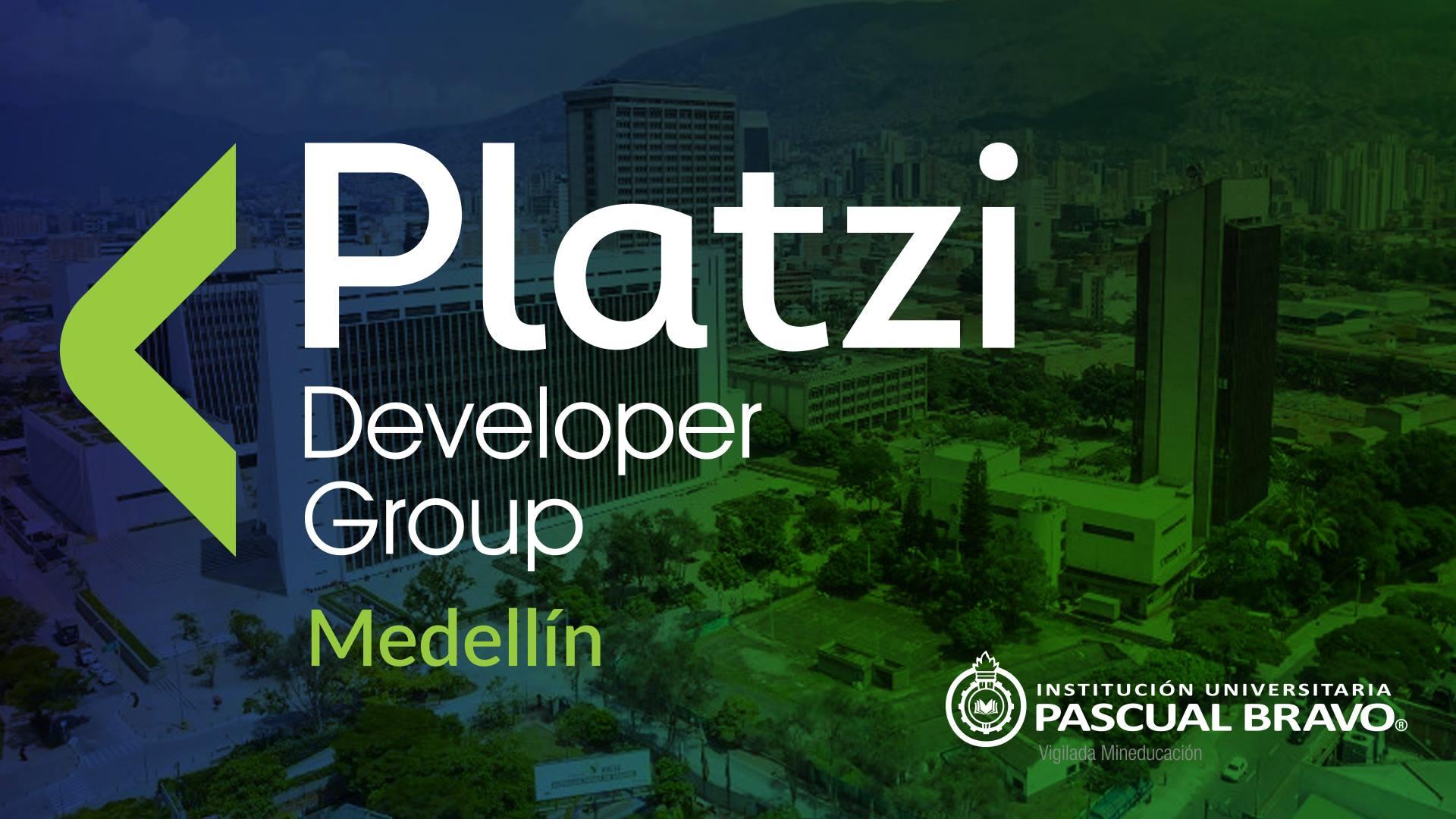 Platzi Developer Group Medellin : JavaScript de cara al 2019