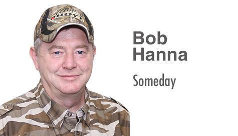 Bob Hanna: Someday