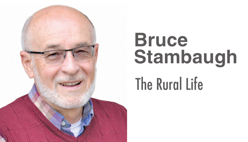 Bruce Stambaugh: The Rural View